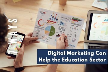 Digital Marketing Can Help the Education Sector